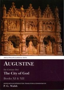 Augustine: The City of God Books XI and XII, Paperback / softback Book