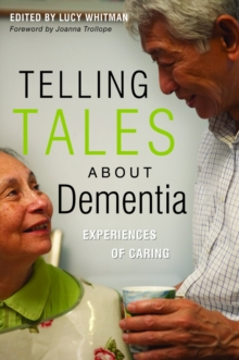 Telling Tales About Dementia : Experiences of Caring, PDF eBook