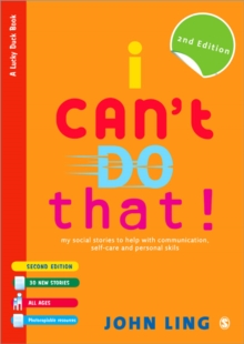I Can't Do That! : My Social Stories to Help with Communication, Self-Care and Personal Skills, Paperback Book