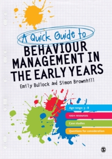 A Quick Guide to Behaviour Management in the Early Years, Paperback / softback Book