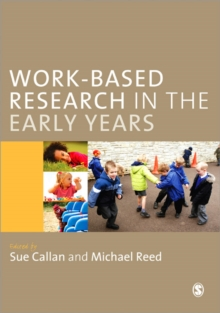 Work-Based Research in the Early Years, Paperback Book