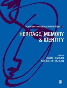 Cultures and Globalization : Heritage, Memory and Identity, Paperback / softback Book