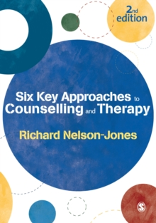 Six Key Approaches to Counselling and Therapy, Paperback Book