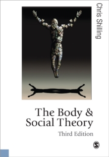 The Body and Social Theory, Paperback Book