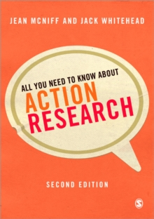 All You Need to Know About Action Research, Paperback Book