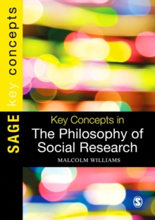 Key Concepts in the Philosophy of Social Research, Hardback Book