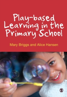 Play-Based Learning in the Primary School, Paperback Book