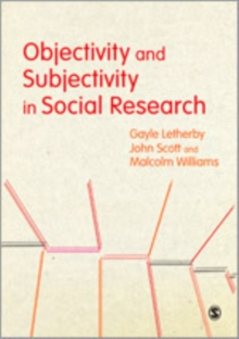 Objectivity and Subjectivity in Social Research, Hardback Book