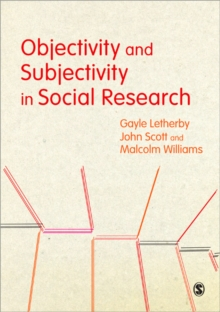 Objectivity and Subjectivity in Social Research, Paperback / softback Book