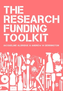 The Research Funding Toolkit : How to Plan and Write Successful Grant Applications, Paperback Book