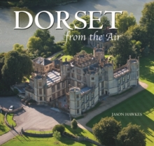 Dorset from the Air, Hardback Book