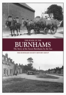 The Book of the Burnhams : The Story of the Seven Burnhams by the Sea, Hardback Book