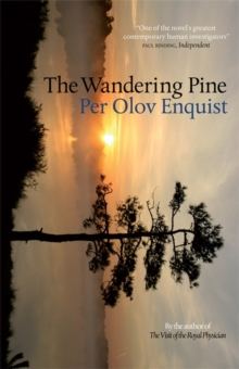 The Wandering Pine : Life as a Novel, Hardback Book
