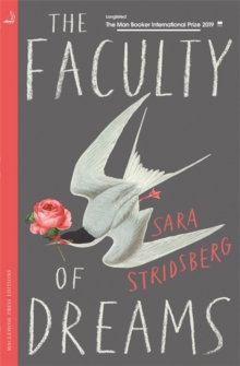 The Faculty of Dreams : Longlisted for the Man Booker International Prize 2019, Paperback / softback Book