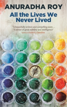 All the Lives We Never Lived, Hardback Book