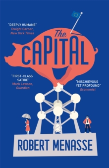 "The Capital : A ""House of Cards"" for the E.U., Paperback / softback Book"