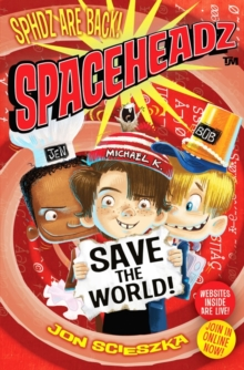 Spaceheadz #2: Save the World, Paperback Book