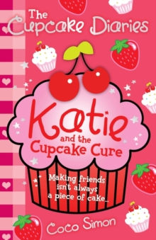 The Cupcake Diaries: Katie and the Cupcake Cure, Paperback Book