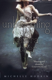 The Unbecoming of Mara Dyer, Paperback Book