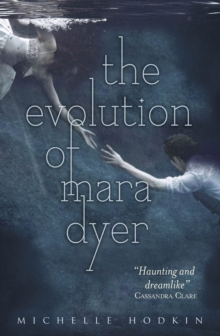 The Evolution of Mara Dyer, Paperback Book