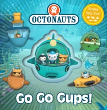 Octonauts: Go Go Gups! : A Super Sub Set!, Hardback Book
