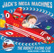 Jack's Mega Machines: The Rocket Racing Car, Paperback Book