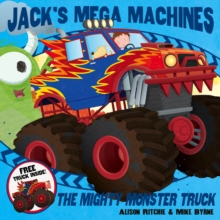 Jack's Mega Machines: Mighty Monster Truck, Paperback Book