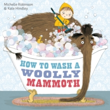 How to Wash a Woolly Mammoth, Paperback Book