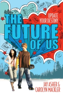 The Future of Us, Paperback Book