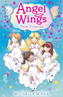 Angel Wings: New Friends, Paperback Book