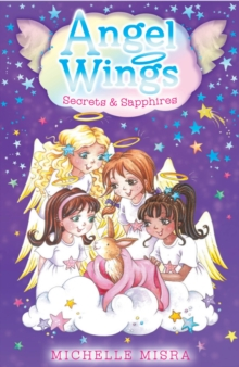 Angel Wings: Secrets and Sapphires, Paperback Book
