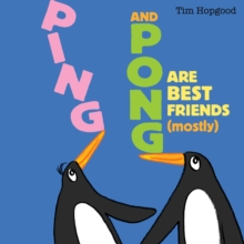 Ping and Pong are Best Friends (mostly), Paperback Book