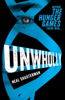 Unwholly, Paperback Book