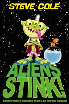 Aliens Stink!, Paperback / softback Book