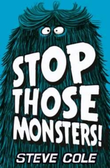 Stop Those Monsters!, Paperback Book