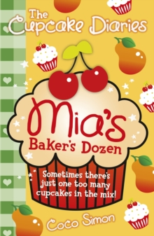 The Cupcake Diaries: Mia's Baker's Dozen, Paperback / softback Book