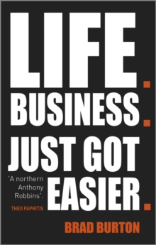 Life. Business. : Just Got Easier, Paperback Book