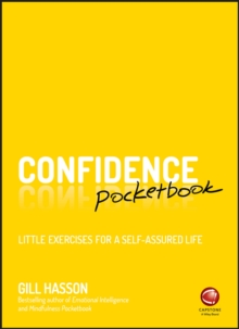 Confidence Pocketbook : Little Exercises for a Self-Assured Life, Paperback / softback Book
