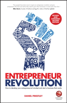 Entrepreneur Revolution : How to Develop your Entrepreneurial Mindset and Start a Business that Works, Paperback / softback Book