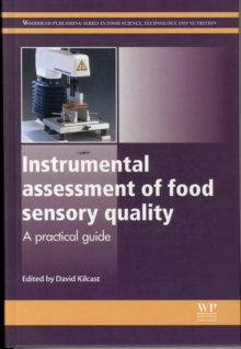 Instrumental Assessment of Food Sensory Quality : A Practical Guide, Hardback Book