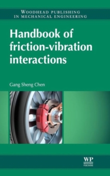 Handbook of Friction-Vibration Interactions, Hardback Book