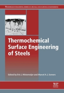 Thermochemical Surface Engineering of Steels : Improving Materials Performance, Hardback Book
