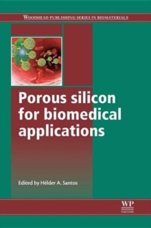 Porous Silicon for Biomedical Applications, Hardback Book