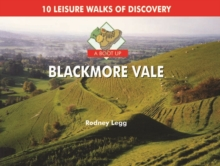 A Boot Up Blackmore Vale : 10 Leisure Walks of Discovery, Hardback Book