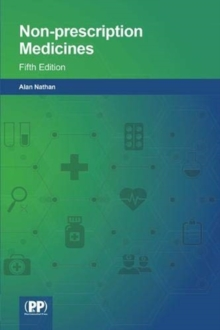Non-prescription Medicines : Fifth Edition, Paperback / softback Book