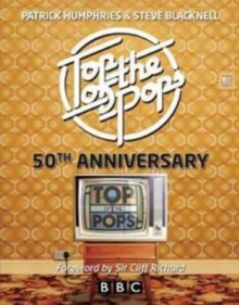 Top of the Pops : 50th Anniversary, Hardback Book