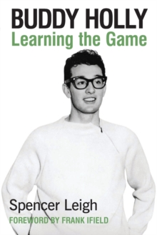 Buddy Holly : Learning the Game, Paperback / softback Book