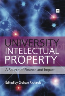 University Intellectual Property : A Source of Finance and Impact, Paperback / softback Book