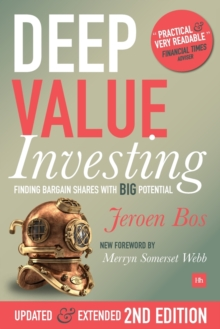 Deep Value Investing : Finding bargain shares with BIG potential, Paperback / softback Book