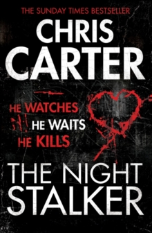 The Night Stalker : A brilliant serial killer thriller, featuring the unstoppable Robert Hunter, Paperback / softback Book